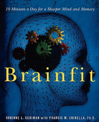Brainfit By Gediman, Corinne L./ Crinella, Francis M.